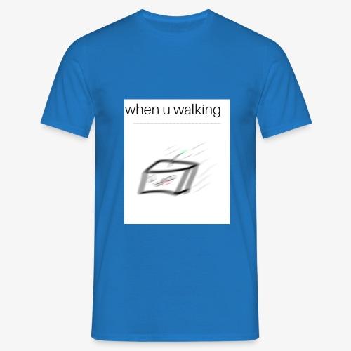 when you walking meme - T-shirt Homme