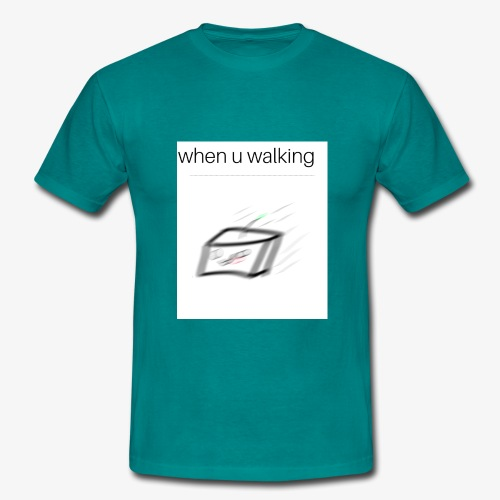 when you walking meme - T-shirt Homme
