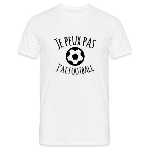Je peux pas J ai football - T-shirt Homme