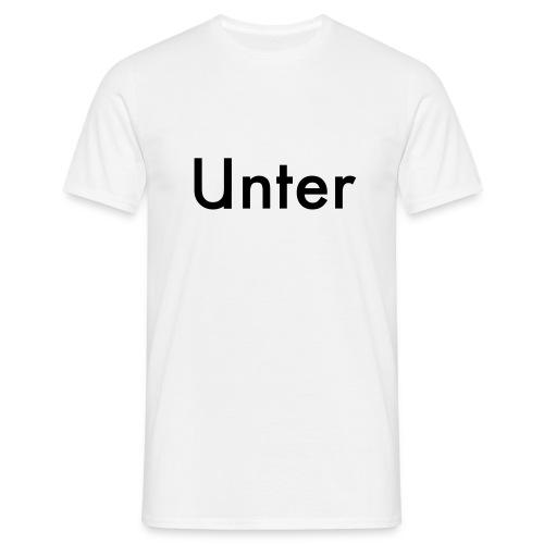 unter - Männer T-Shirt