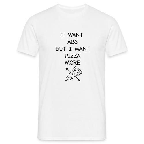 PIZZA MORE - Männer T-Shirt