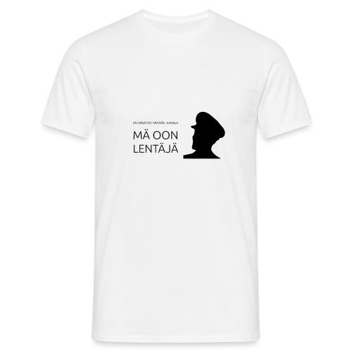 Mä oon lentäjä musta - Miesten t-paita