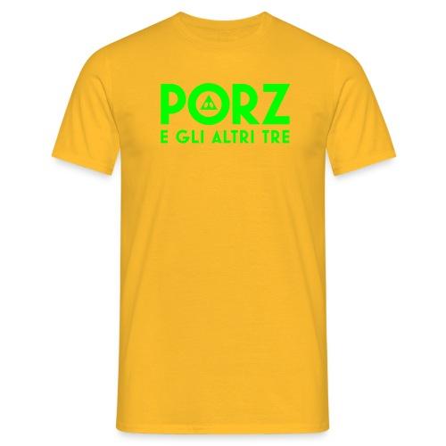 porz e gli altri tre - Men's T-Shirt