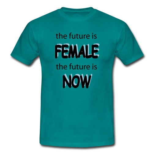 Future Female Now - Männer T-Shirt