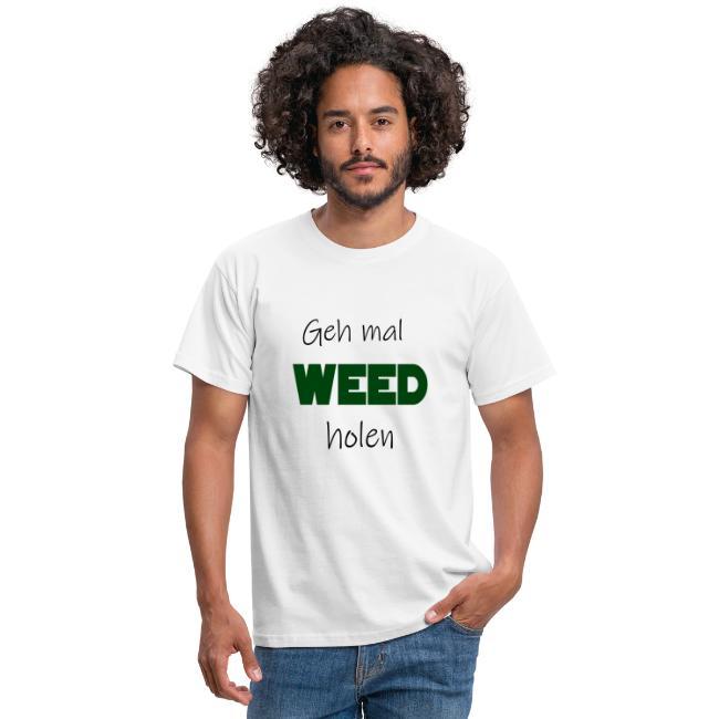 Geh mal Weed holen