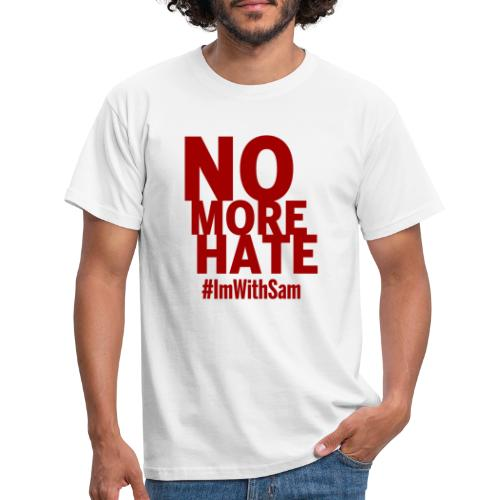 No More Hate- Red Text - Men's T-Shirt