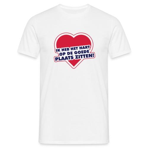 Ik heb het hart op de goede plaats zitten - Mannen T-shirt