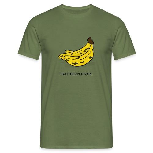 banana pole skin - Camiseta hombre