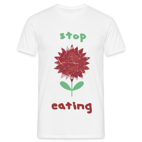 stop-eating - Männer T-Shirt