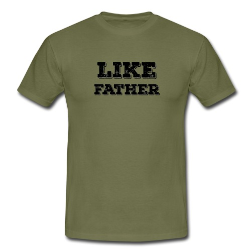 like father - Men's T-Shirt