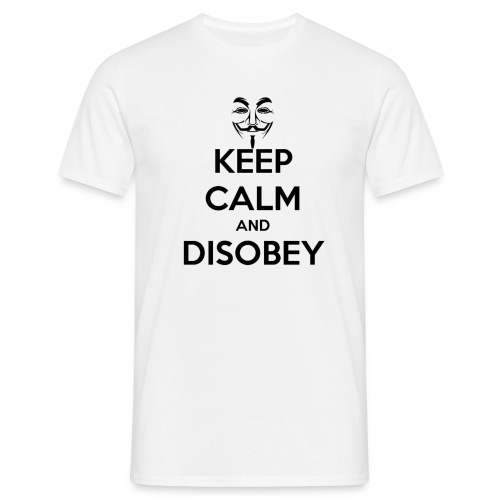 keep calm and disobey thi - T-skjorte for menn