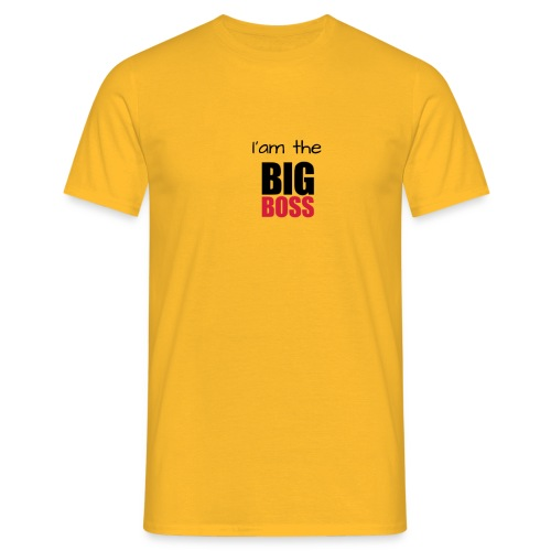 I am the big boss - T-shirt Homme