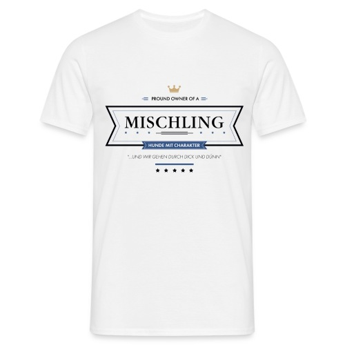 Proud Owner of a Mischling - Männer T-Shirt