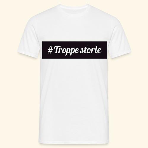 troppe storie - Maglietta da uomo