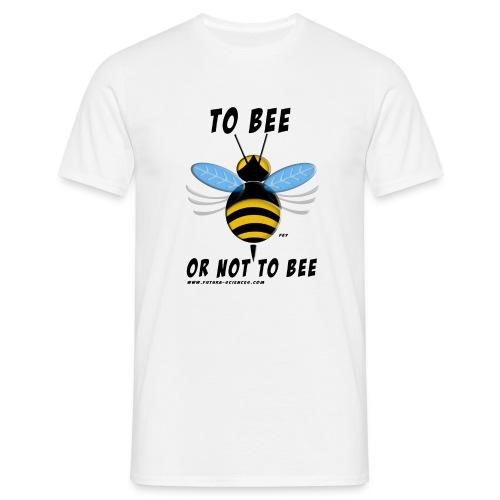 bee texte noir - T-shirt Homme