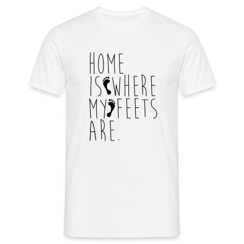 Home is where my feets are - Maglietta da uomo