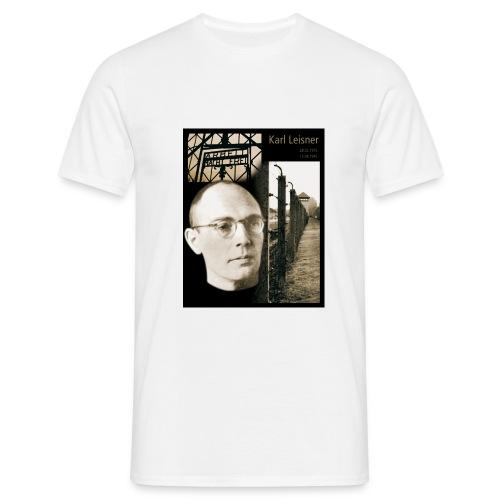 Karl Leisner - Männer T-Shirt