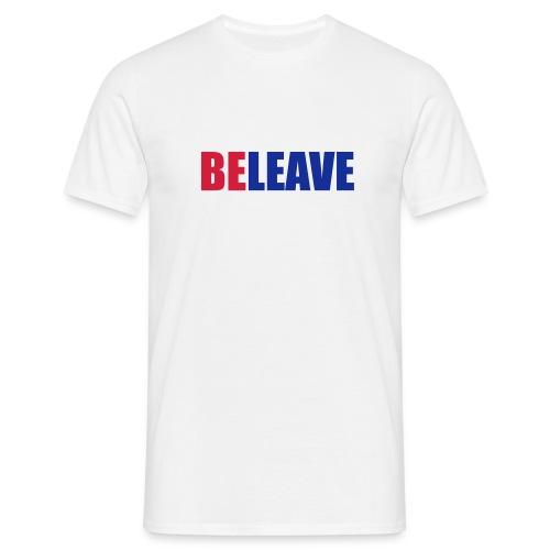 BeLeave - Men's T-Shirt
