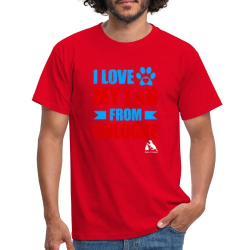 I love my LAB from COLOGNE! - Männer T-Shirt