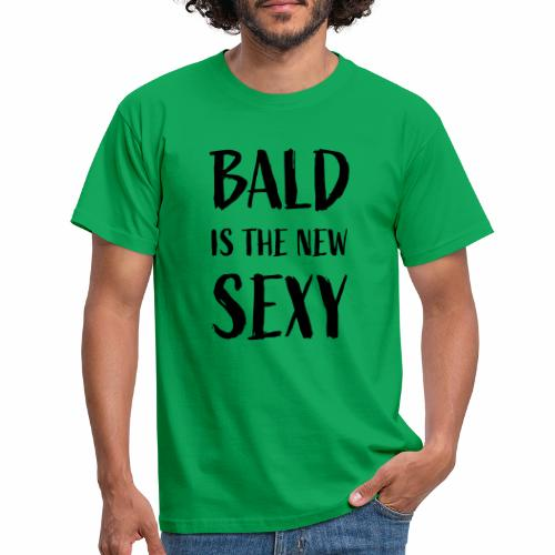 Bald is the new Sexy - Mannen T-shirt