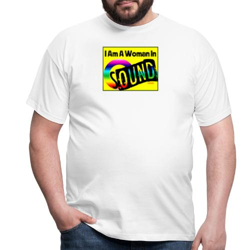 I am a woman in sound - rainbow - Men's T-Shirt