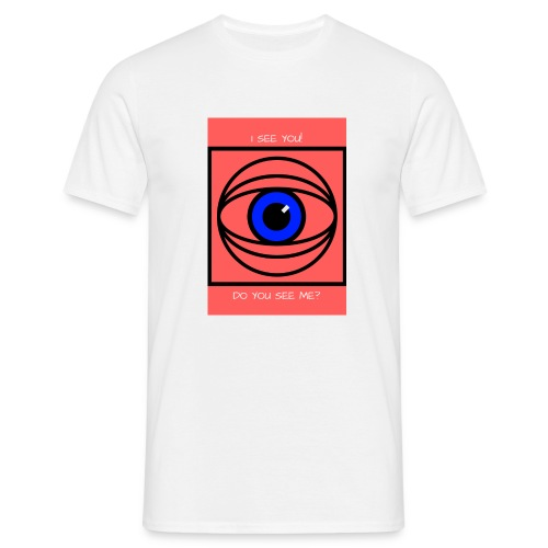 I SEE YOU! DO YOU SEE ME? - T-shirt herr