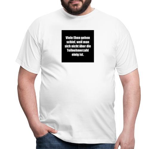 Die Ehe - Männer T-Shirt