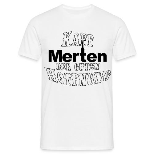 Merten Kaff der guten Hoffnung - Männer T-Shirt
