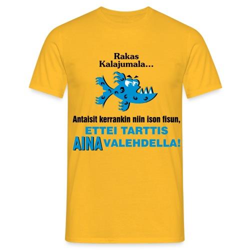 rakas kalajumala - Miesten t-paita