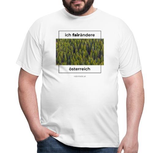 Ich FairÄndere Österreich - Wald - Männer T-Shirt