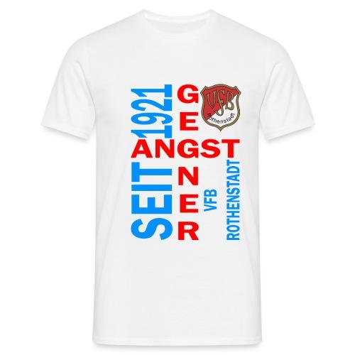 Angstgegner_Rothenstadt - Männer T-Shirt