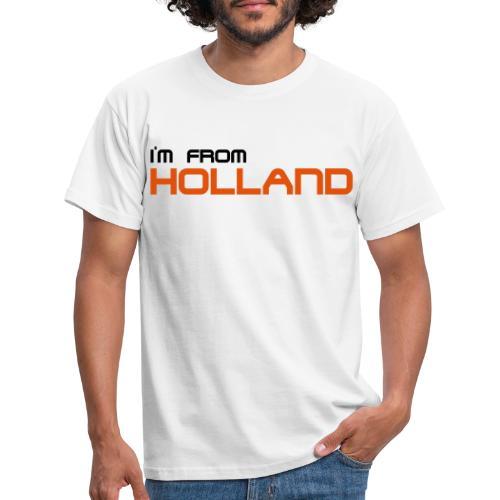 im from holland - Mannen T-shirt