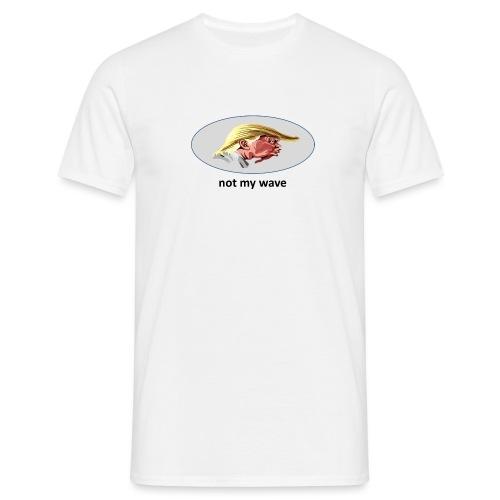 not my president - Männer T-Shirt