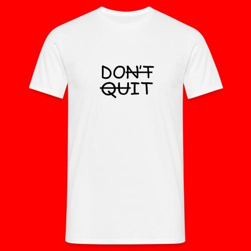 Don't Quit, Do It - Herre-T-shirt