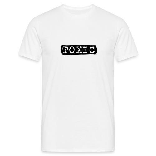 toxisch - Männer T-Shirt