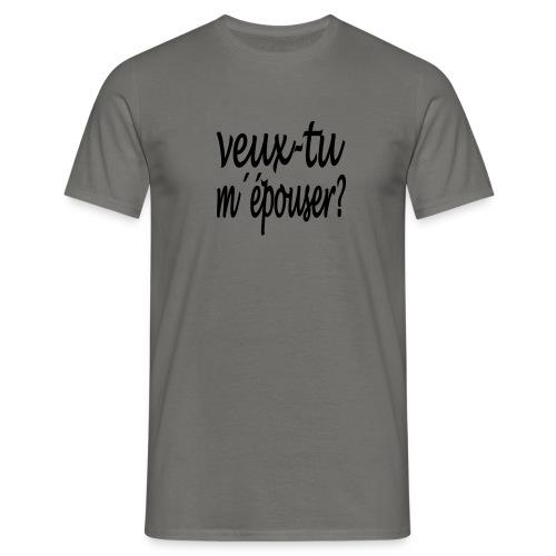 veux-tu m'épouser - Männer T-Shirt