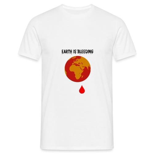 Earth is bleeding - T-shirt Homme