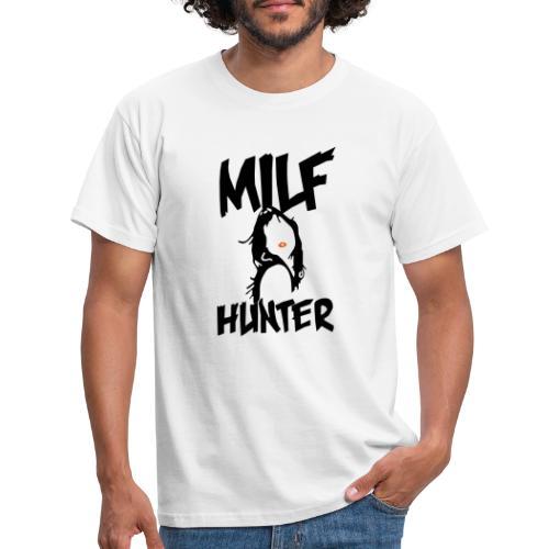 MILFHUNTER - Männer T-Shirt