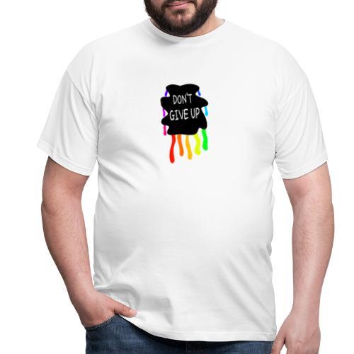 Don't give up - Maglietta da uomo