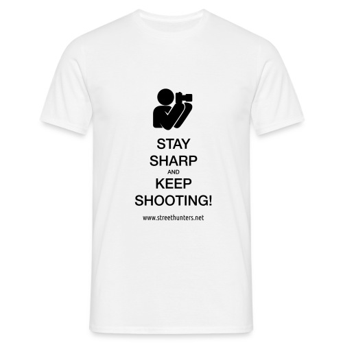 Stay Sharp and Keep Shoot - Men's T-Shirt
