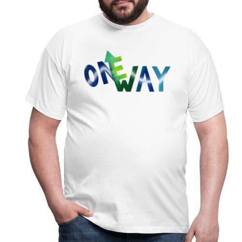 One Way - Männer T-Shirt