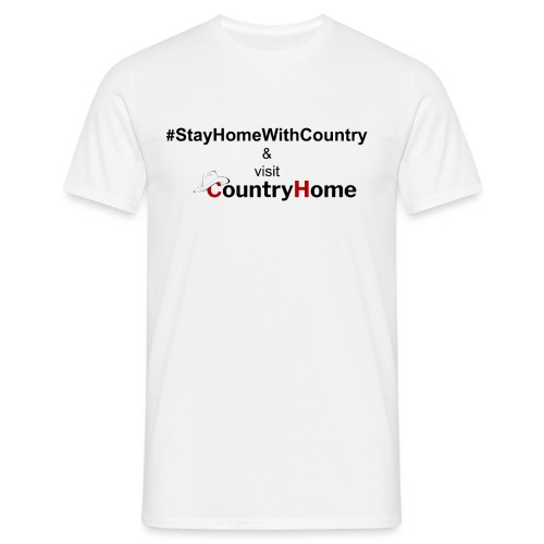 #StayHomeWithCountry & CountryHome - Männer T-Shirt
