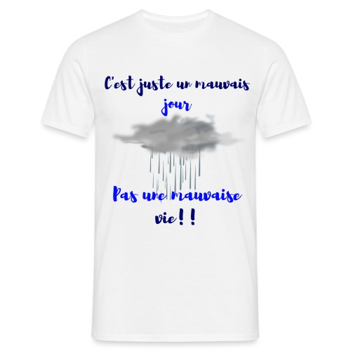mauvais jour - T-shirt Homme
