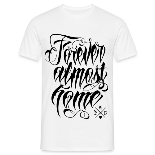 Almost Home - Männer T-Shirt