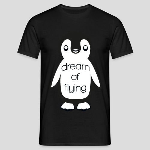Dream of Flying Pinguin - Men's T-Shirt