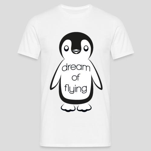 Dream of Flying Pinguin - Men's T-Shirt