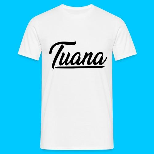 Tuana - Mannen T-shirt