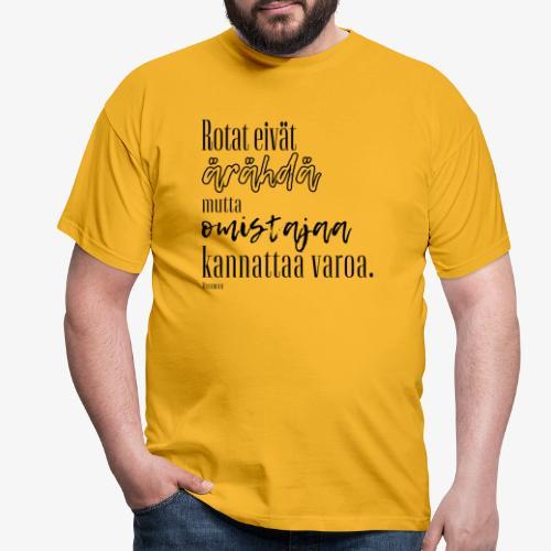 Rotat Eivät Ärähdä II - Miesten t-paita