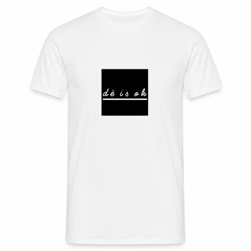 de is ok - Mannen T-shirt