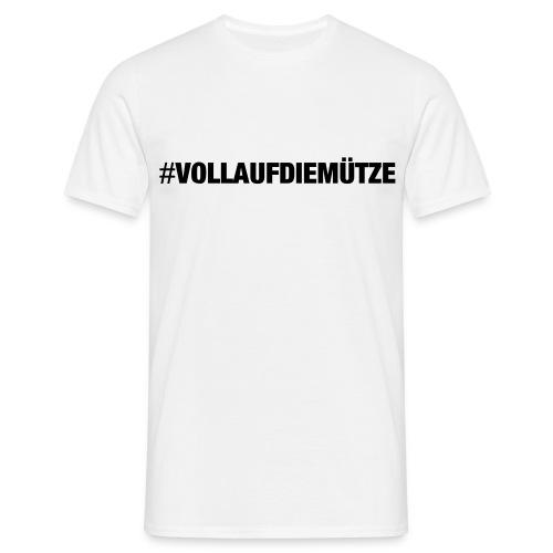 VOLLAUFDIEMÜTZE1 - Männer T-Shirt
